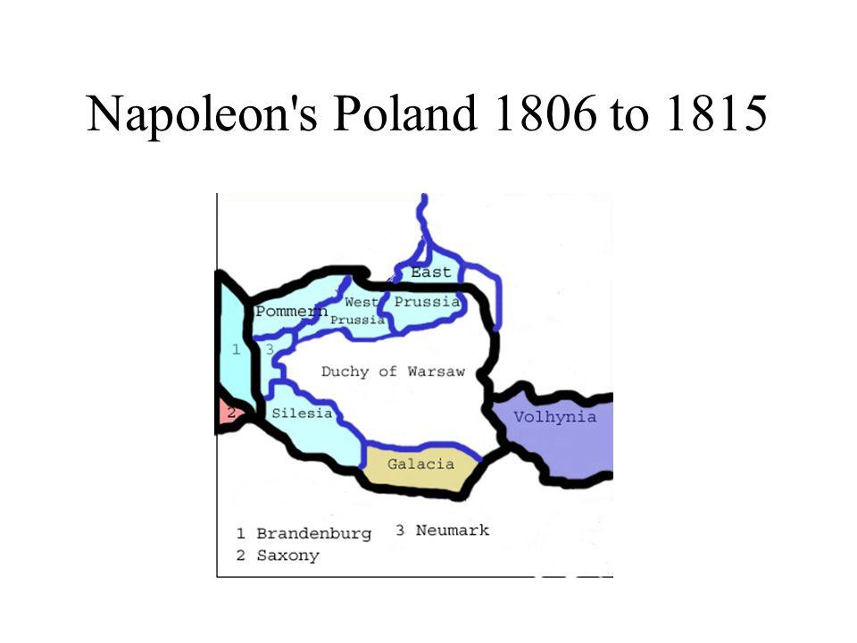 Napoleon s Poland 1806 to 1815