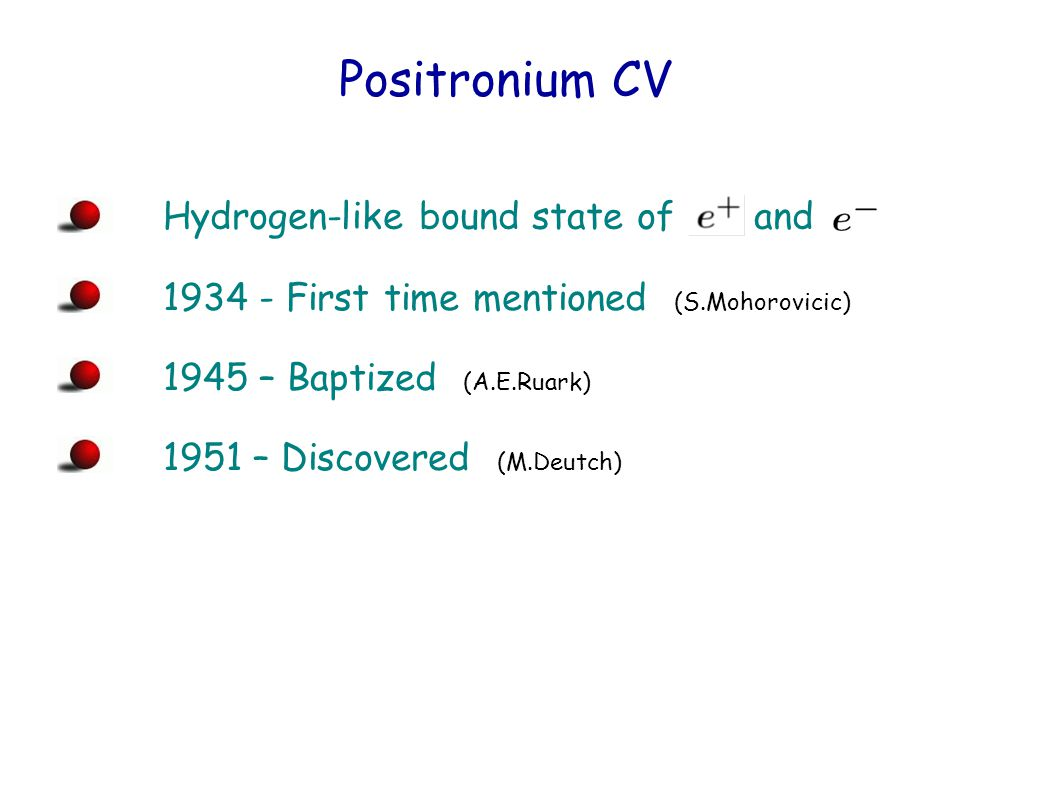 Discovery of Positron TheoryExperiment Paul Dirac (1928)Carl Anderson (1932)