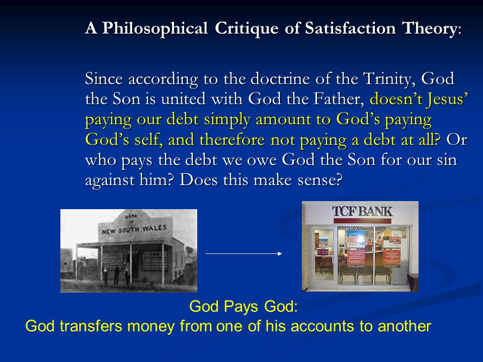 A Philosophical Critique of Satisfaction Theory: Since according to the doctrine of the Trinity, God the Son is united with God the Father, doesn't Je