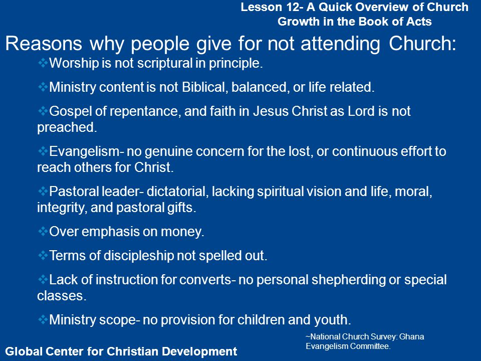 Global Center for Christian Development Lesson 12- A Quick Overview of Church Growth in the Book of Acts In Acts 4:4 only men were mentioned.