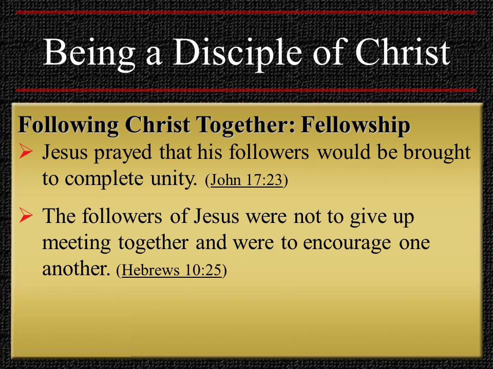 Serving Christ and Others  Jesus said that whoever wants to become great among his disciples must be a servant, just as Jesus himself did not come to be served, but to serve, and to give his life a ransom for many. (Matthew 20:26-28)Matthew 20:26-28 Being a Disciple of Christ