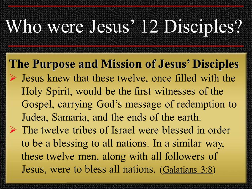 The Backgrounds of Jesus' Disciples Who were Jesus' 12 Disciples.