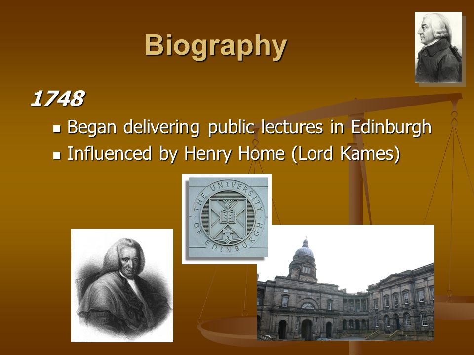 Biography Edinburgh Lectures dealt primarily with rhetoric or 'belles-lettres' Lectures dealt primarily with rhetoric or 'belles-lettres' literary works, especially fiction, poetry, drama, or essays, valued for their aesthetic qualities and originality of style and tone literary works, especially fiction, poetry, drama, or essays, valued for their aesthetic qualities and originality of style and tone Later took up subject of The Progress of Opulence Later took up subject of The Progress of Opulence Progress of being wealthy, rich, or affluent Progress of being wealthy, rich, or affluent
