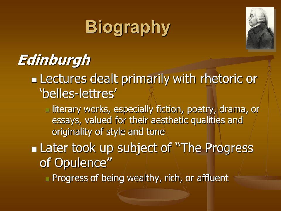 Biography Edinburgh Lectures dealt primarily with rhetoric or 'belles-lettres' Lectures dealt primarily with rhetoric or 'belles-lettres' literary wor