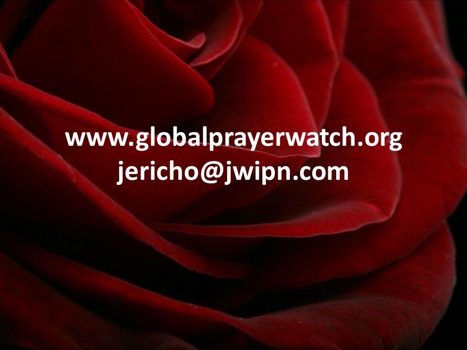 www.globalprayerwatch.org jericho@jwipn.com