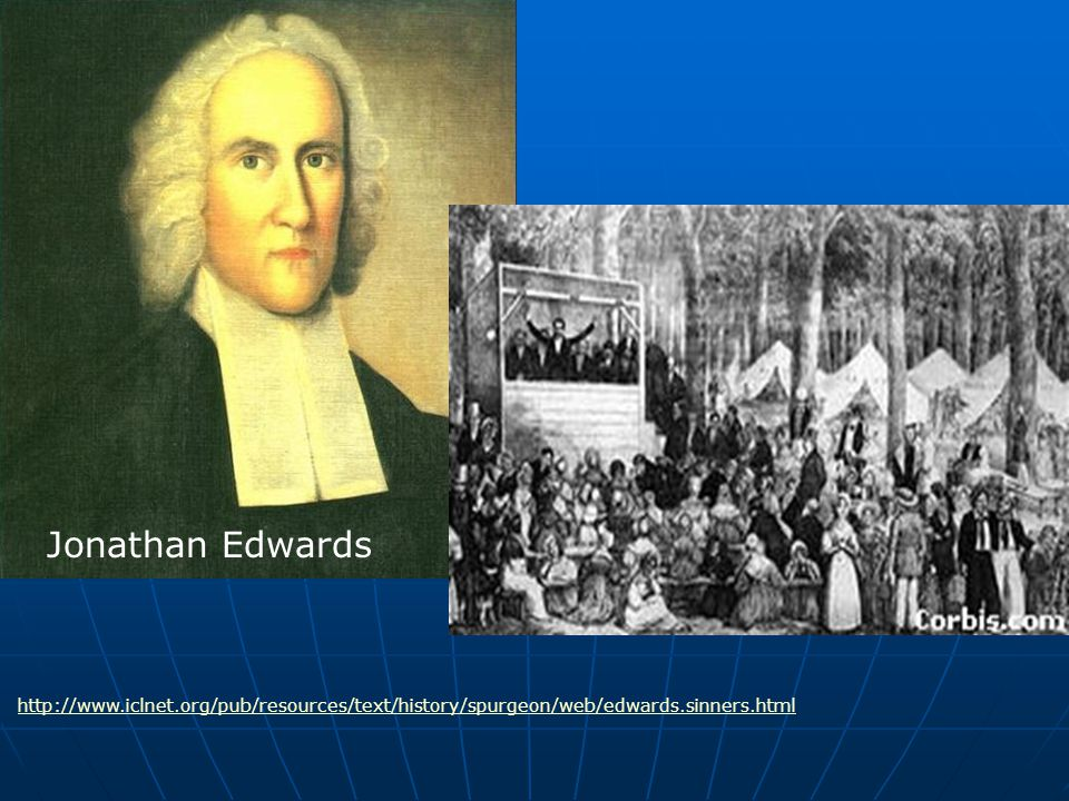 Jonathan Edwards http://www.iclnet.org/pub/resources/text/history/spurgeon/web/edwards.sinners.html