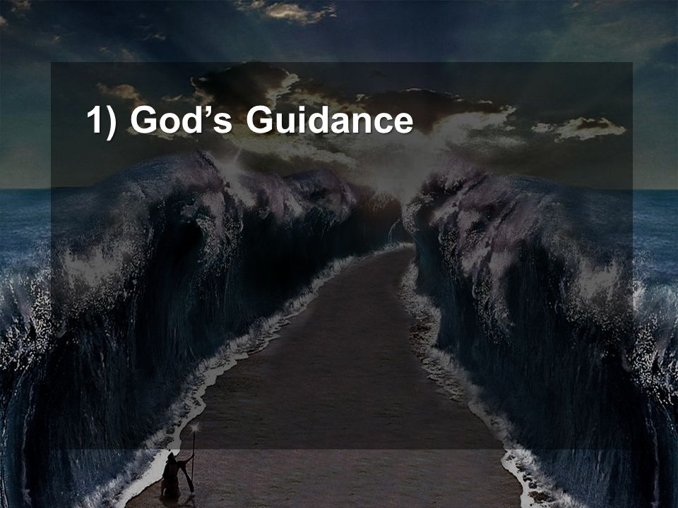 1) God's Guidance