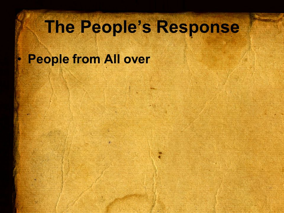 The People's Response People from All over
