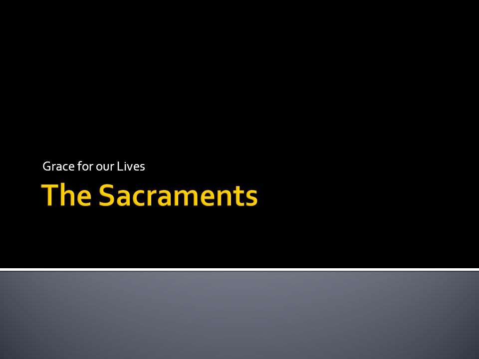 The sacraments are efficacious signs of grace, instituted by Christ and entrusted to the Church, by which divine life is dispensed to us… They bear fruit in those who receive them with the required dispositions CCC 1131 Each of the sacraments shows us a particular way in which Grace is given to us.