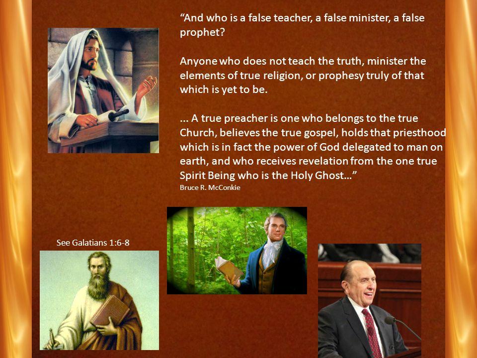Batism And who is a false teacher, a false minister, a false prophet.