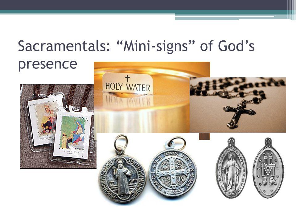 """Sacramentals: """"Mini-signs"""" of God's presence"""