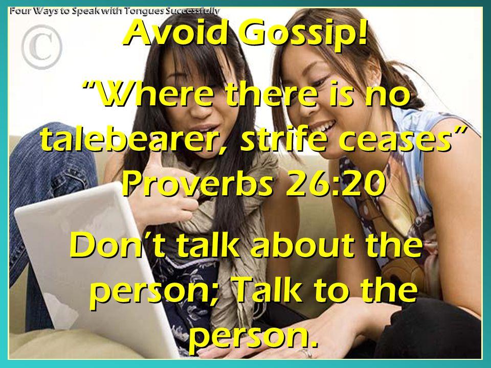Avoid Gossip.