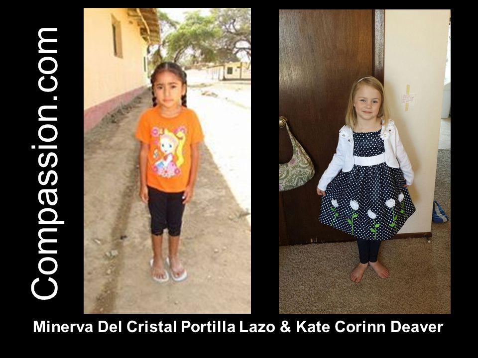 Compassion.com Minerva Del Cristal Portilla Lazo & Kate Corinn Deaver