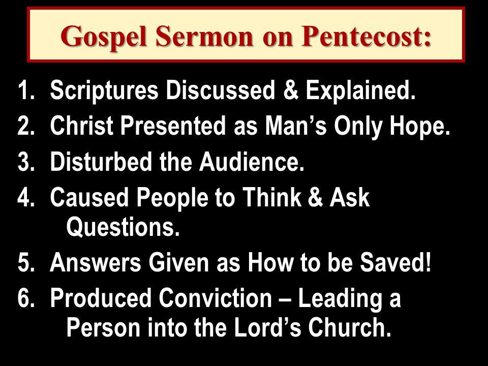 Gospel Sermon on Pentecost: 1.Scriptures Discussed & Explained.