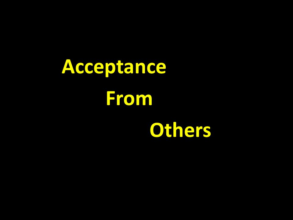 Acceptance From Others