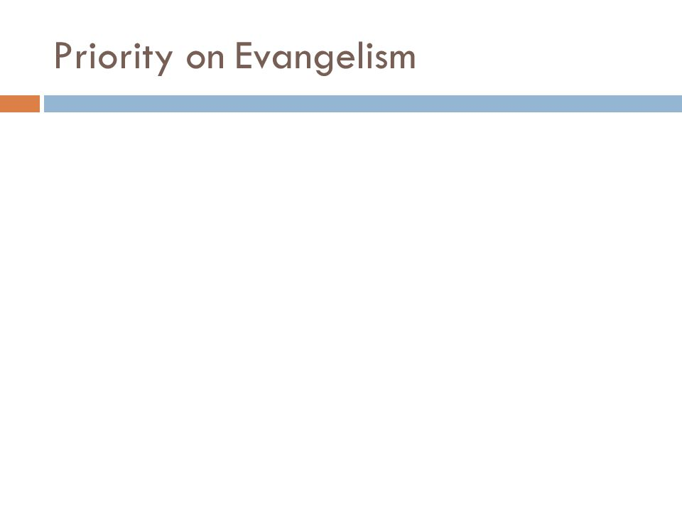Priority on Evangelism