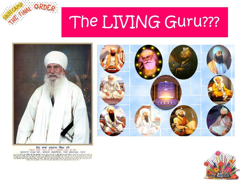 The LIVING Guru???