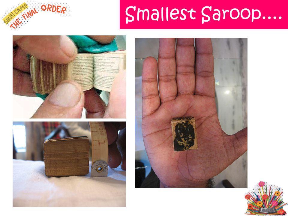 Smallest Saroop....