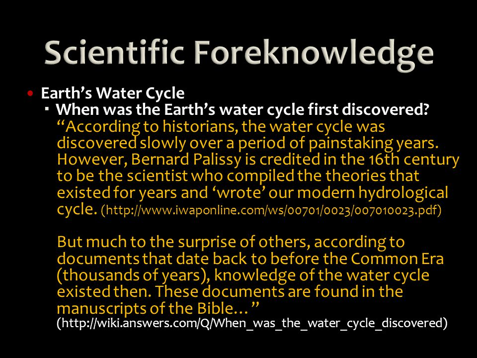 Earth's Water Cycle  When was the Earth's water cycle first discovered.