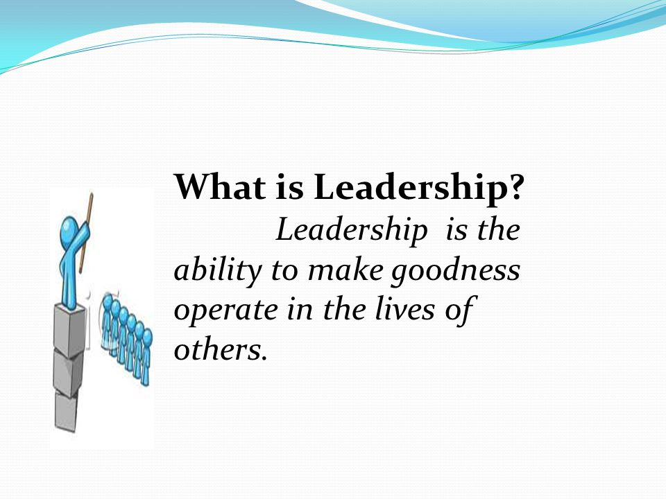 What is a Christian. What is Leadership.