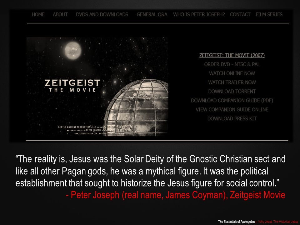 The Essentials of Apologetics – Why Jesus: The Historical Jesus The Historical Jesus What can a historical investigation tell us about him?