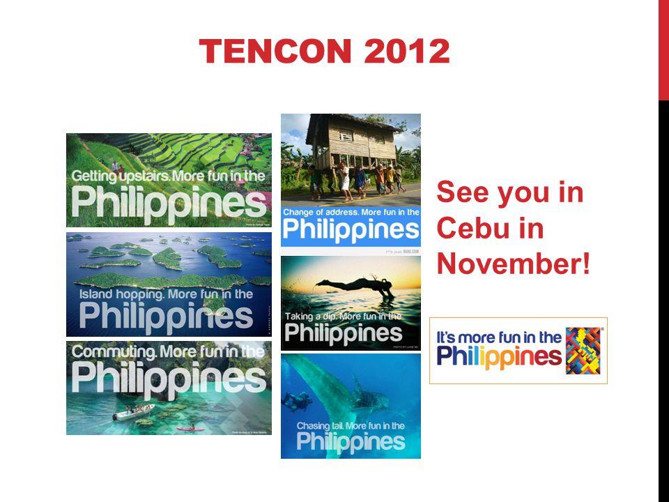 TENCON 2012 See you in Cebu in November!