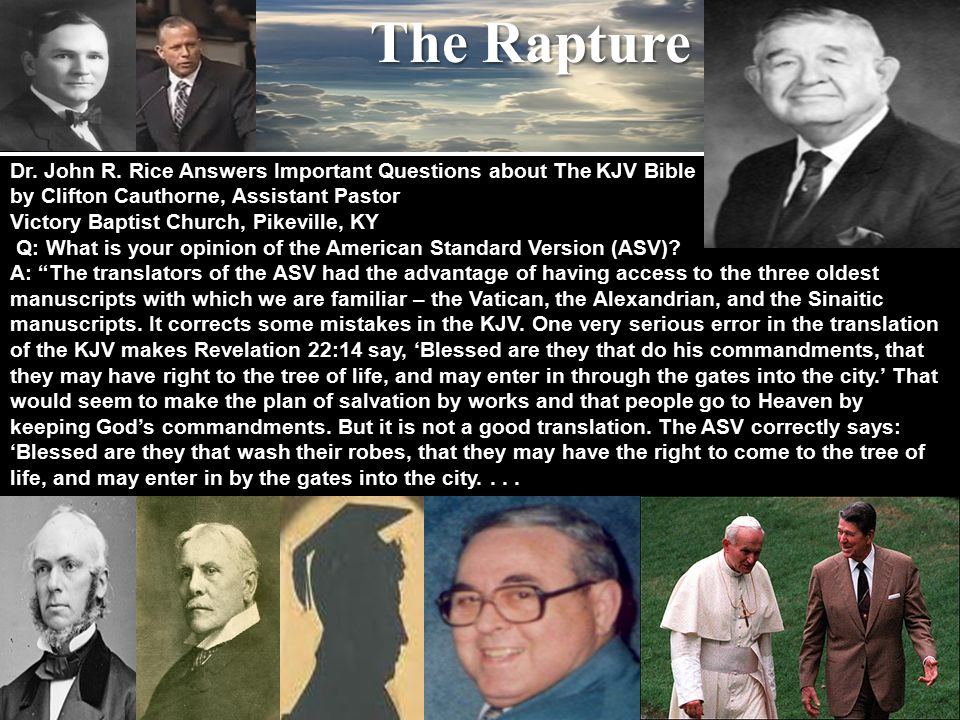The Rapture Dr. John R.