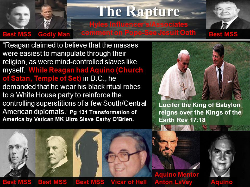 The Rapture Reagan claimed to believe that the masses were easiest to manipulate through their religion, as were mind-controlled slaves like myself.