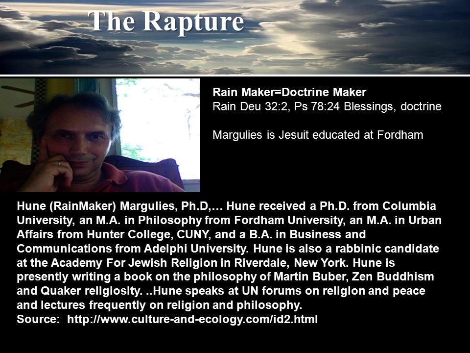 Hune (RainMaker) Margulies, Ph.D,… Hune received a Ph.D.
