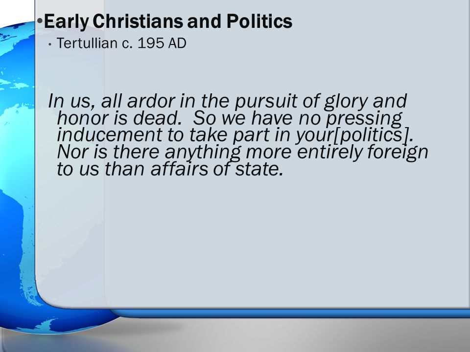 In us, all ardor in the pursuit of glory and honor is dead.
