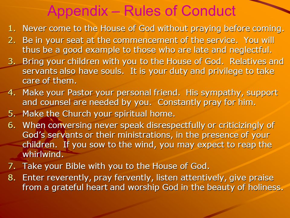 1.A personal testimony of your Salvation in Christ. 2.Your acknowledgment of and obedience to the Order and Officers of the Church: Apostles, Prophets