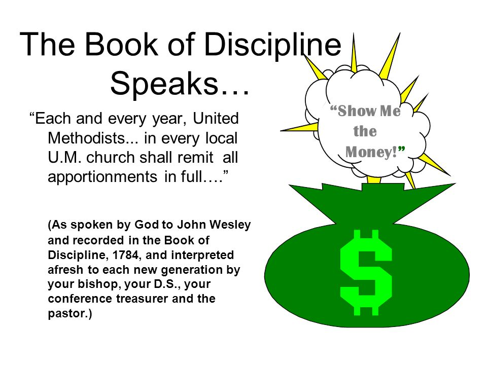 The Book of Discipline Speaks… Each and every year, United Methodists...
