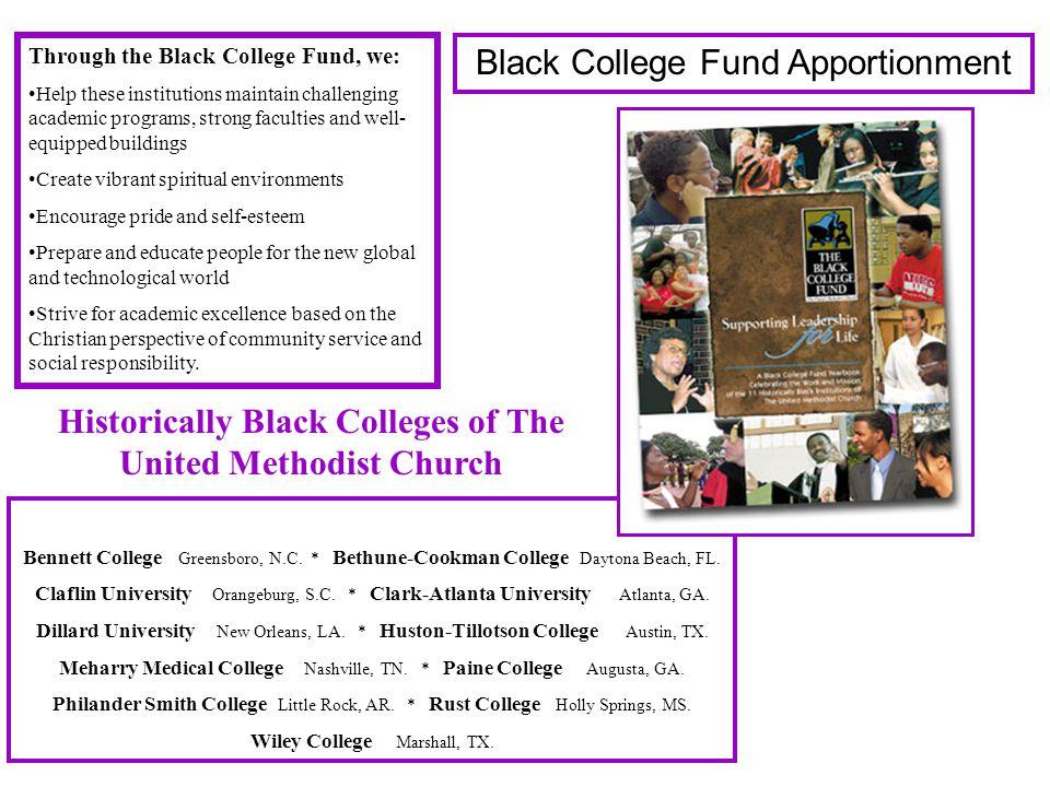 Bennett College Greensboro, N.C. * Bethune-Cookman College Daytona Beach, FL.