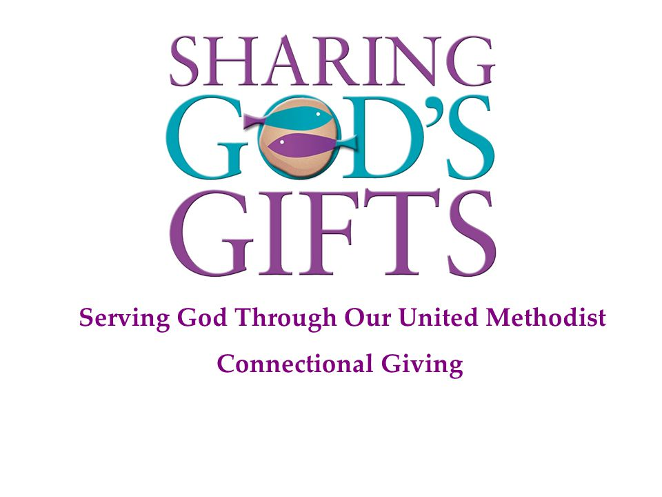 Serving God Through Our United Methodist Connectional Giving