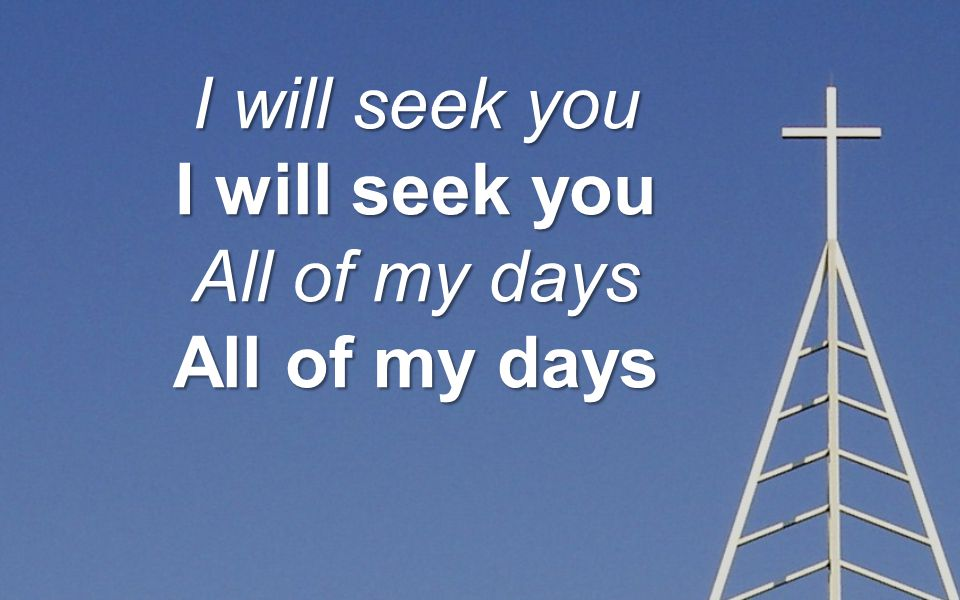 I will follow All of your ways All your ways