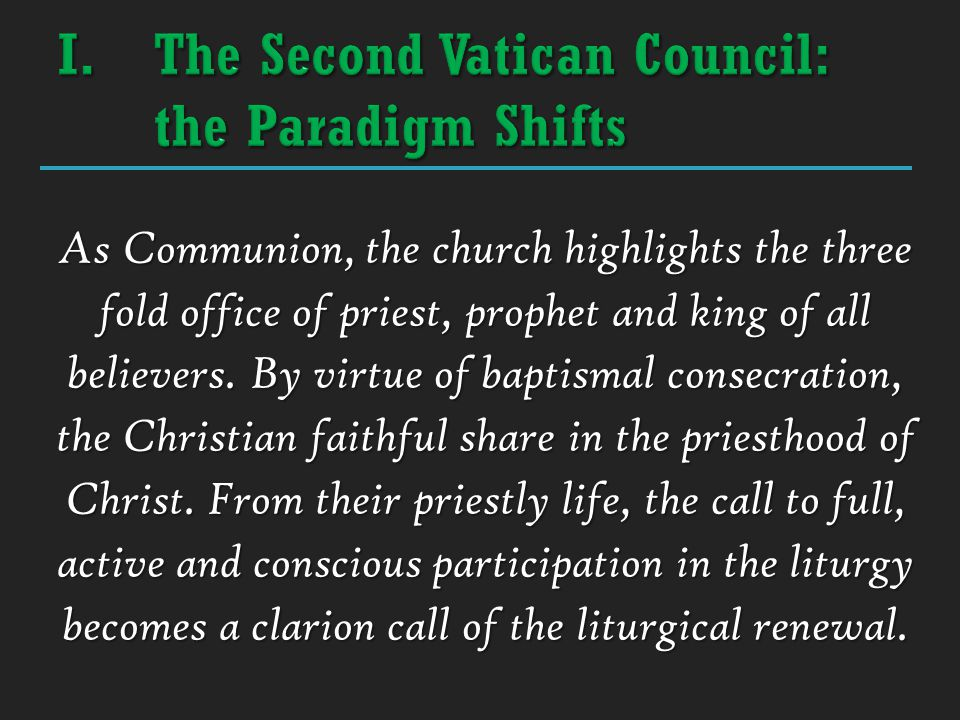 As Communion, the church highlights the three fold office of priest, prophet and king of all believers. By virtue of baptismal consecration, the Chris