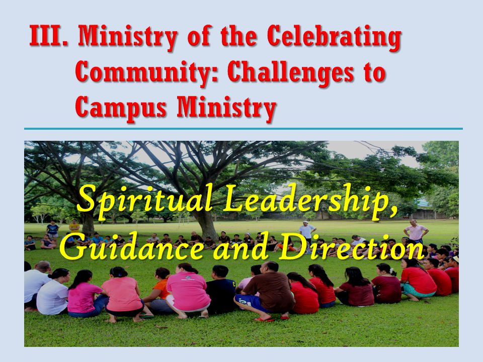 Spiritual Leadership, Guidance and Direction