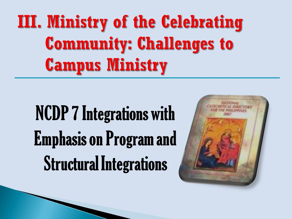 NCDP 7 Integrations with Emphasis on Program and Structural Integrations