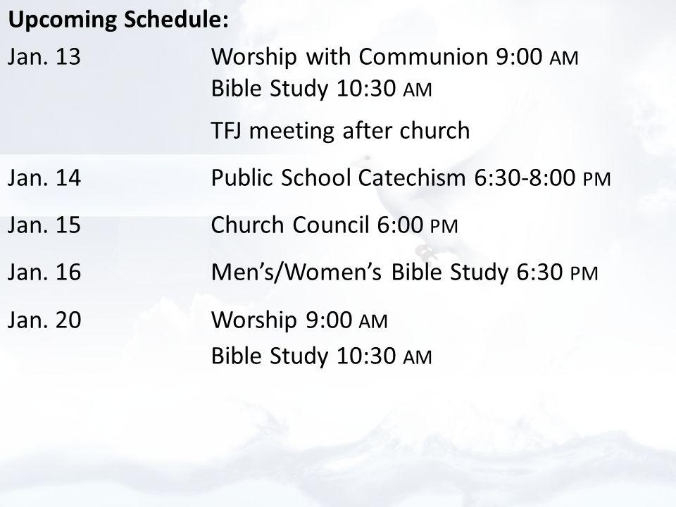 Upcoming Schedule: Jan.