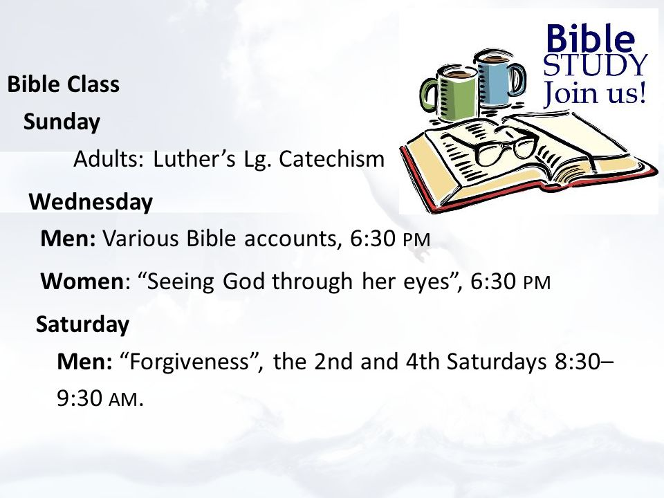 Bible Class Sunday Adults: Luther's Lg.