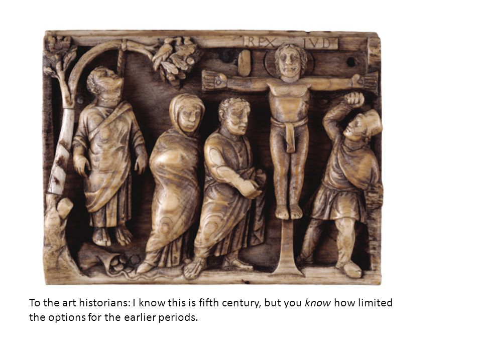 To the art historians: I know this is fifth century, but you know how limited the options for the earlier periods.