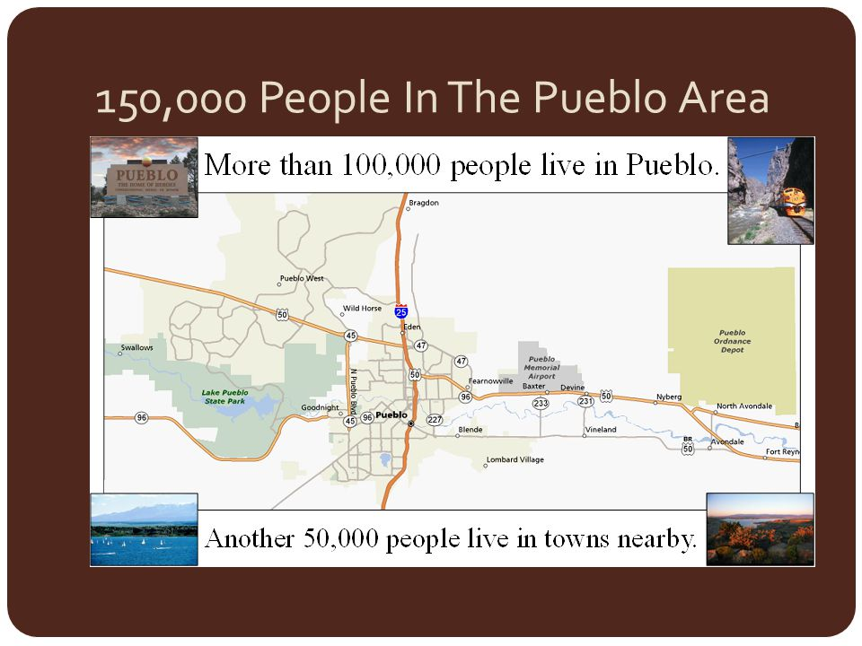 150,000 People In The Pueblo Area