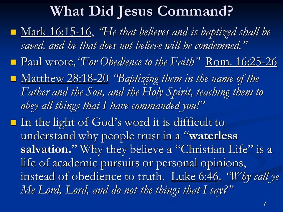 7 What Did Jesus Command.
