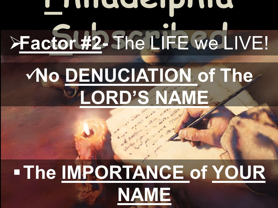 Philadelphia Subscribed  Factor #2- The LIFE we LIVE.