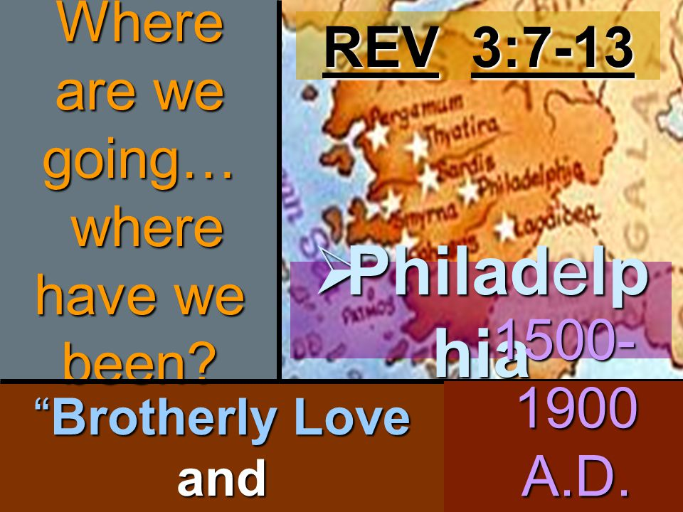 Brotherly Love and Philadelphian Power Where are we going… where have we been.