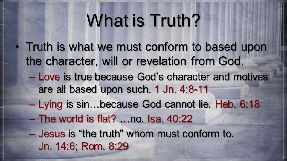 What is Truth.