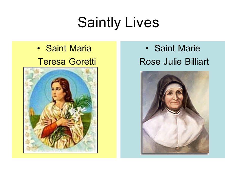 Saintly Lives Saint Maria Teresa Goretti Saint Marie Rose Julie Billiart