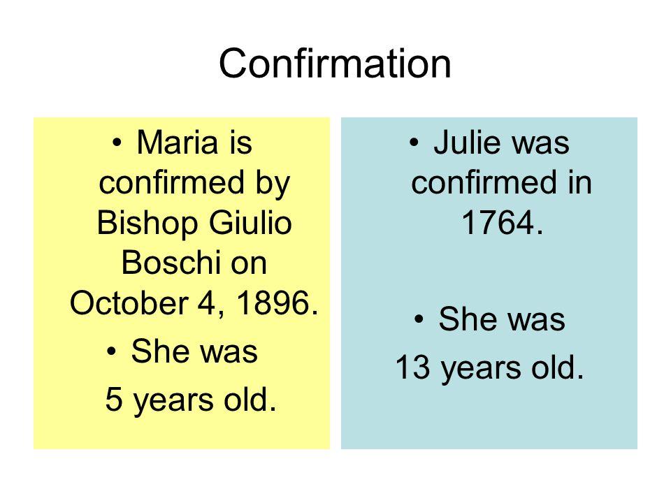 Confirmation Maria is confirmed by Bishop Giulio Boschi on October 4, 1896.
