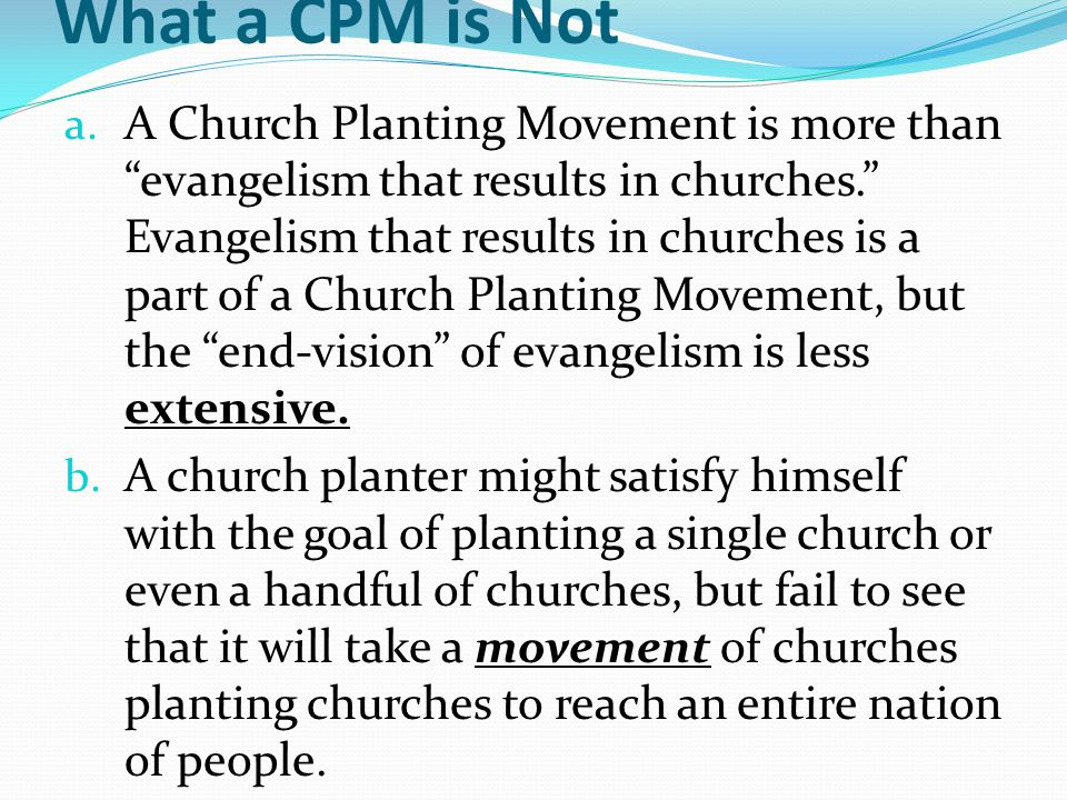 What a CPM is Not a.