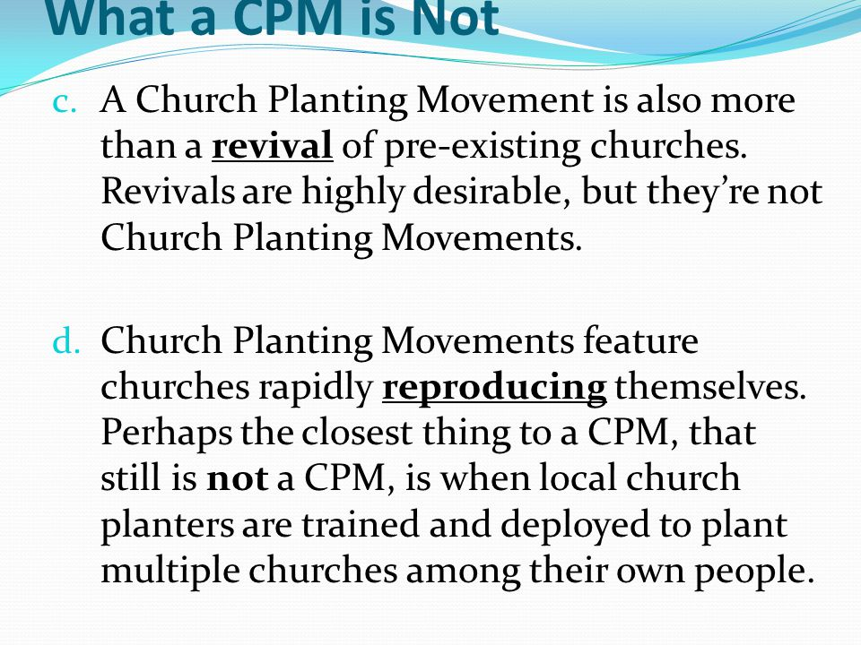 What a CPM is Not c.